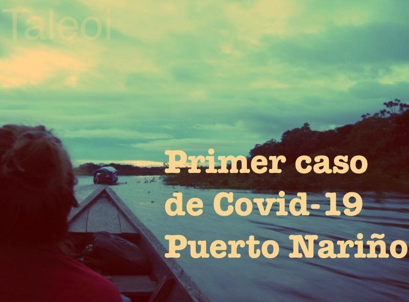 image for Primer caso de Covid-19 en Puerto Nariño