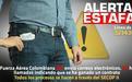 Campaña contra las Estafas de su Fuerza Aérea Colombiana