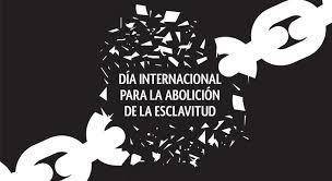 image for Día Internacional de la Abolición de la Esclavitud