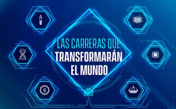 image for Conoce las carreras que transformarán el mundo