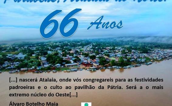 Parabéns Atalaia do Norte, pelos 66 anos