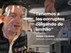 image for Tenemos a los corruptos colgados de un hilo